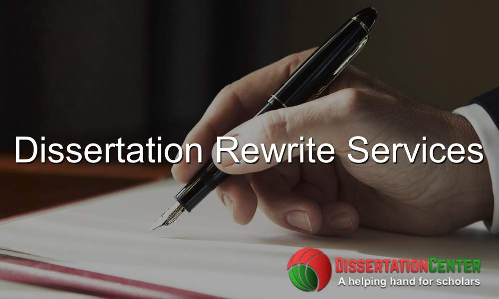 Dissertation Rewrite Services