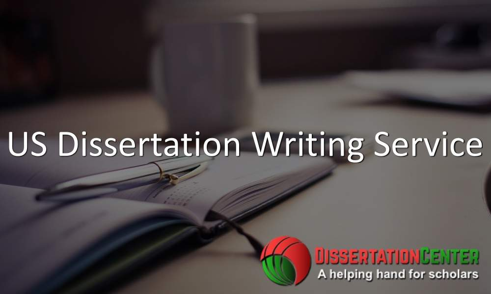 US Dissertation Writing Service