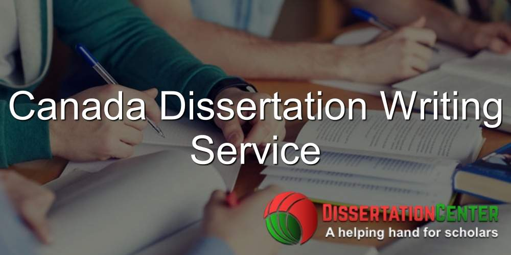 Canada Dissertation Writing Service