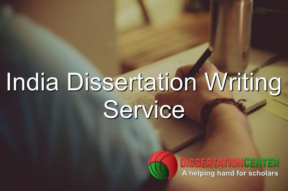 India Dissertation Writing Service