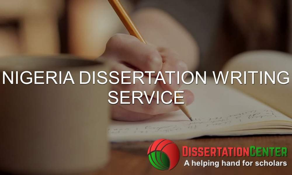 Nigeria Dissertation Writing Service