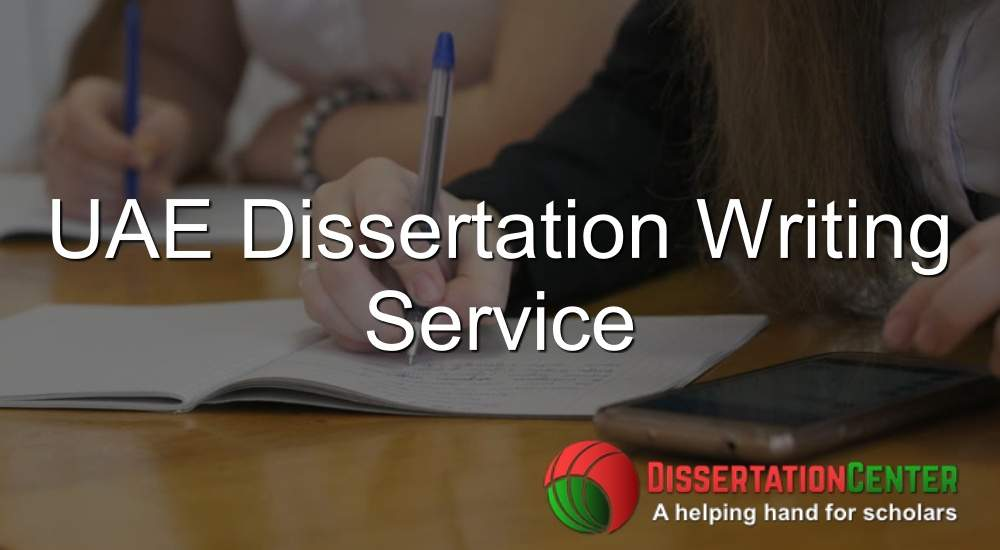 UAE Dissertation Writing Service