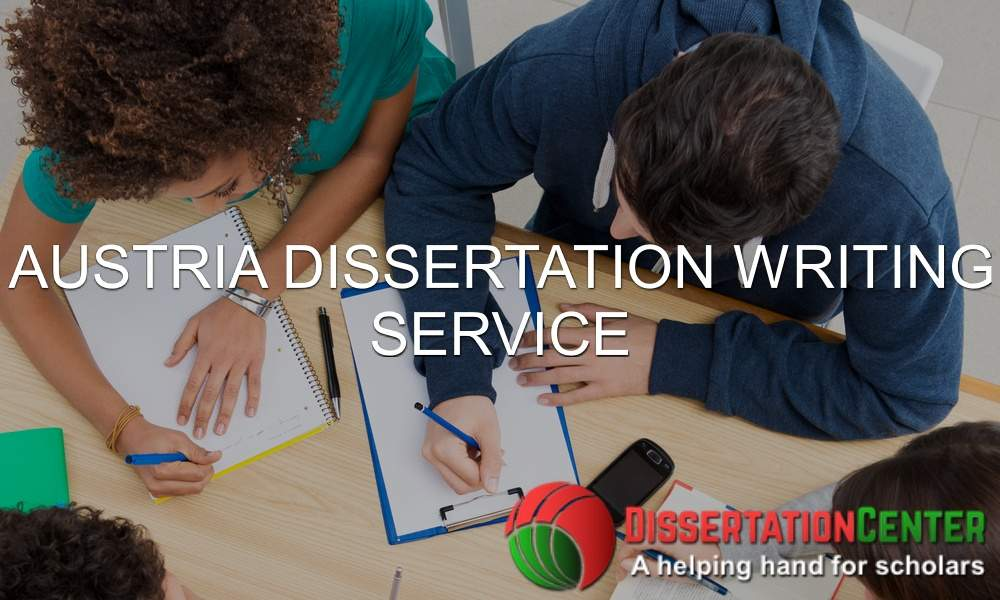 Austria Dissertation Writing Service
