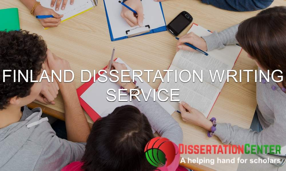Finland Dissertation Writing Service