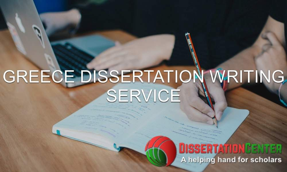 Greece Dissertation Writing Service