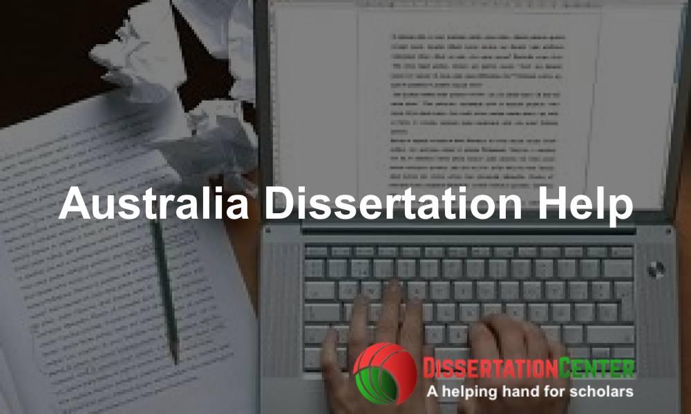 Australia Dissertation Help