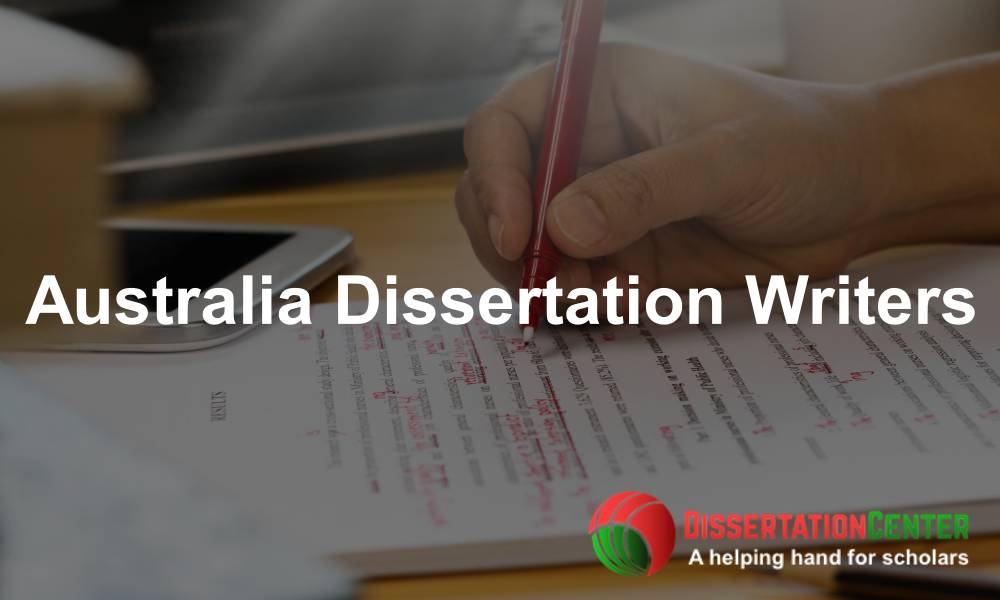 Australia Dissertation Writers
