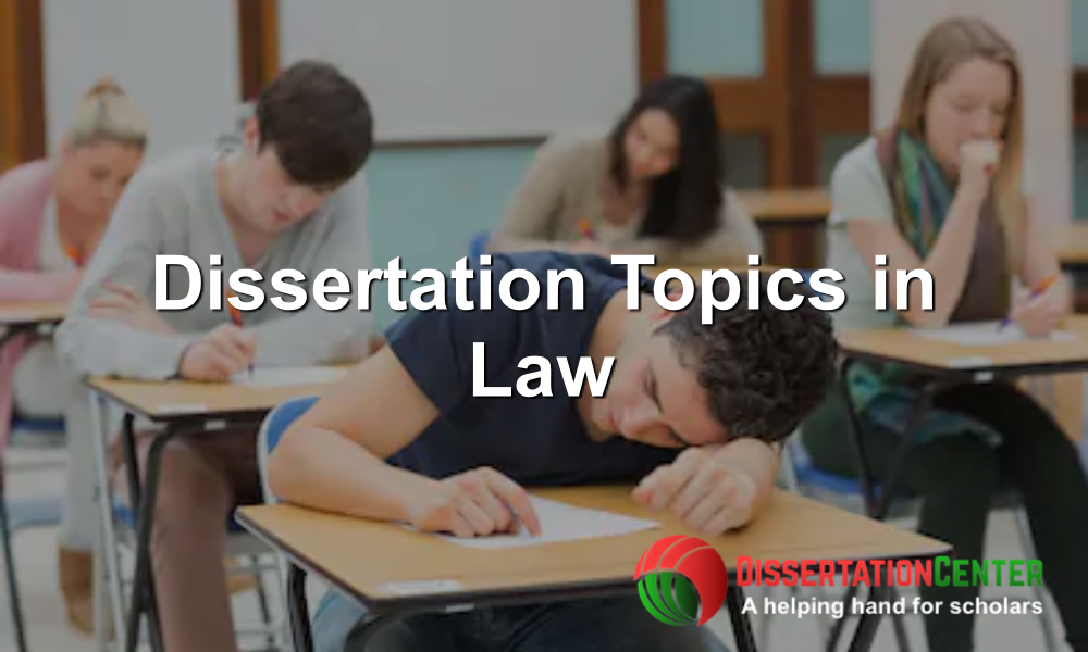 Dissertation Topics in Law