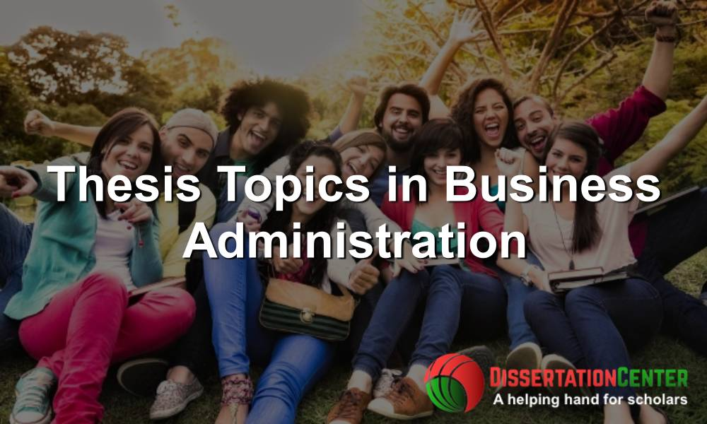 Thesis Topics in Business Administration