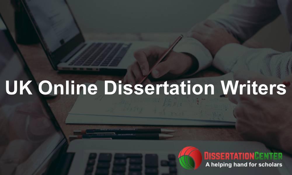 UK Online Dissertation Writers