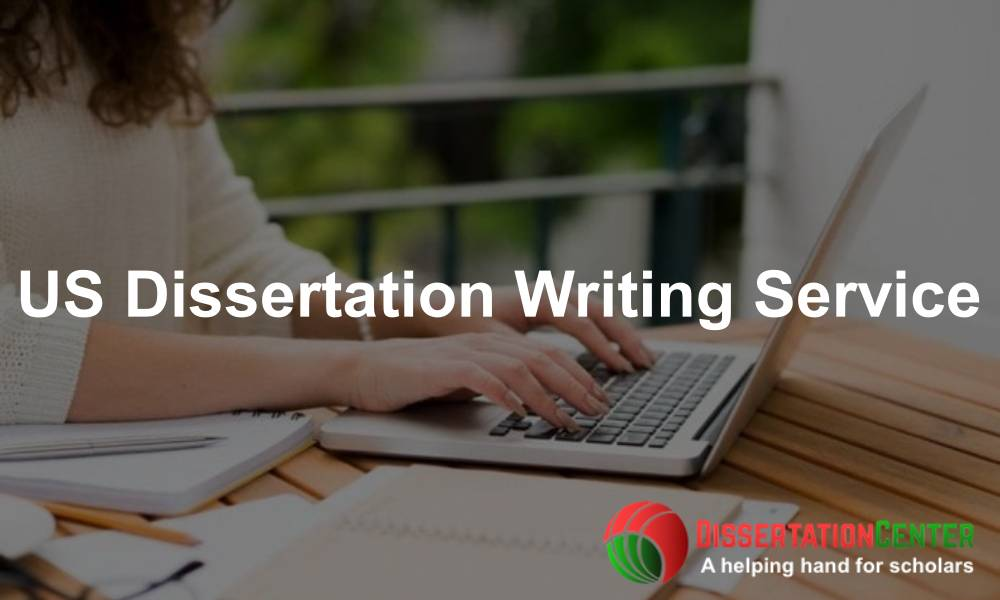 US Dissertation Writing Service