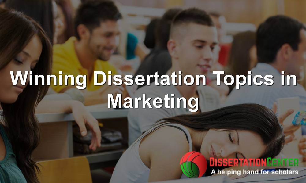 Winning-Dissertation-Topics-in-Marketing