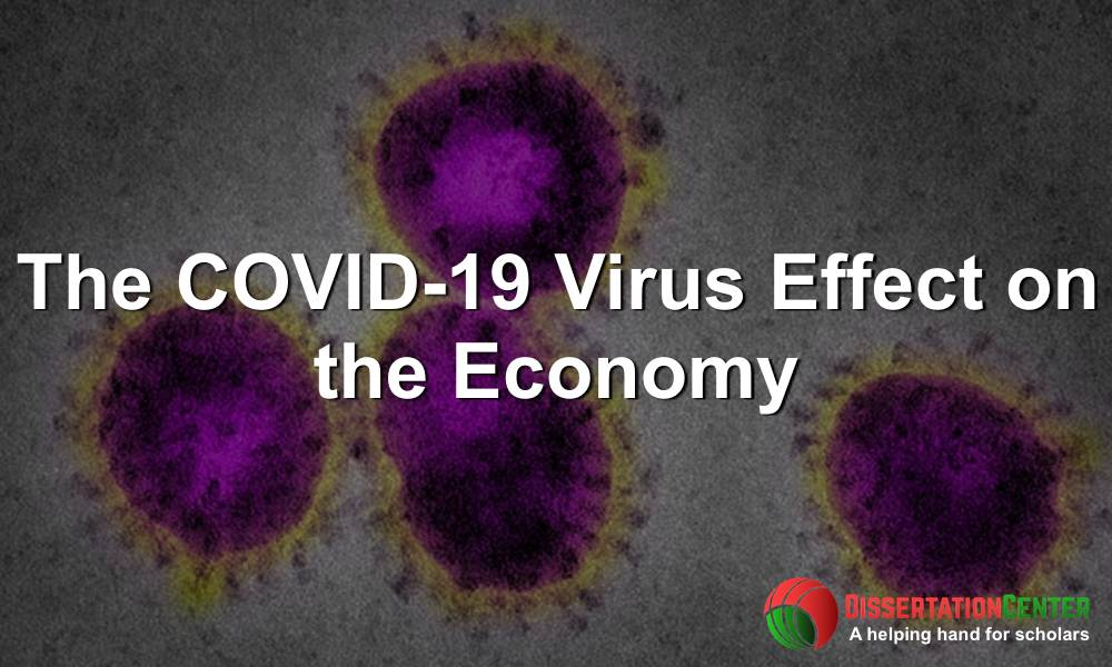 COVID-19 Virus Effect on the Economy