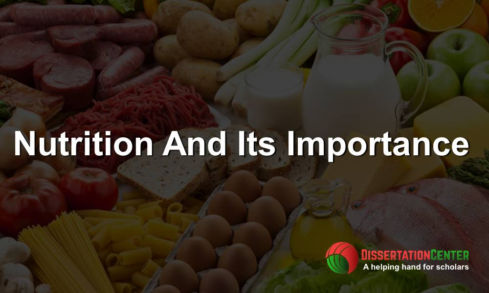 NUTRITION AND ITS IMPORTANCE