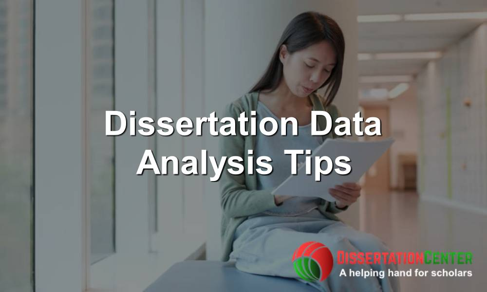 Dissertation Data Analysis Tips