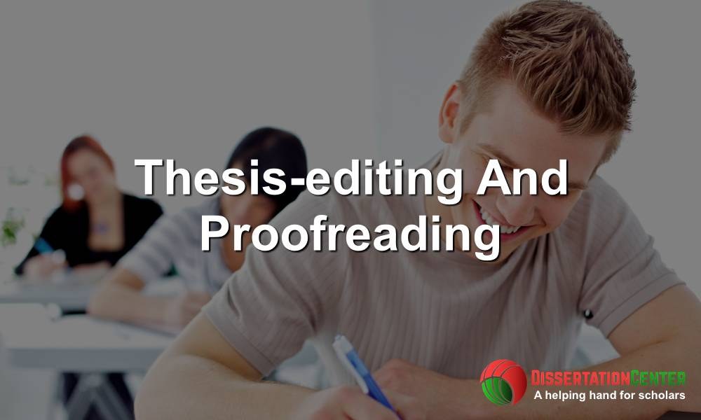 Thesis-editing And Proofreading