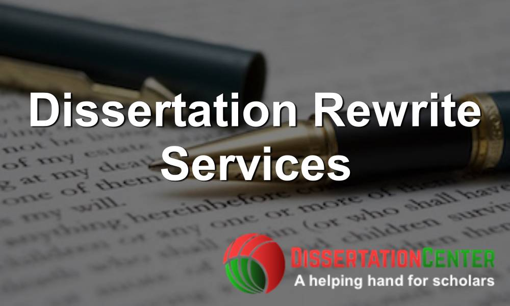 dissertation rewrite services